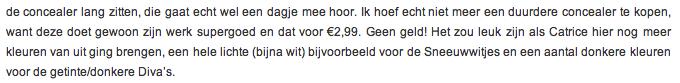 Quote uit een review over een budget concealer, afkomstig van een andere populaire beauty blog. Klik op de quote voor een vergroting.