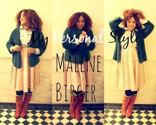 Oh Malene, wat doe je nou?? (Personal Style)