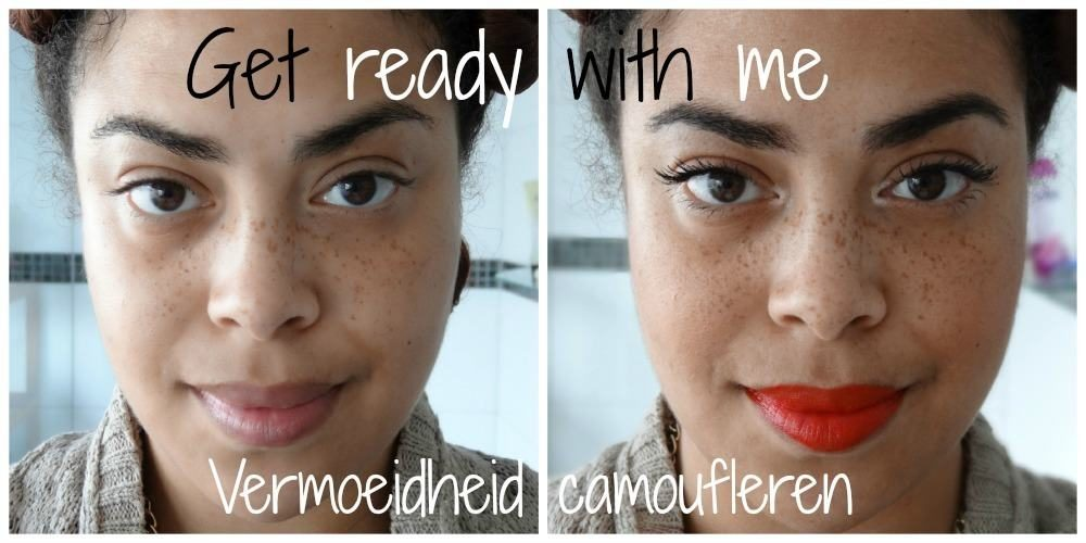 Vermoeidheid camoufleren: get ready with me