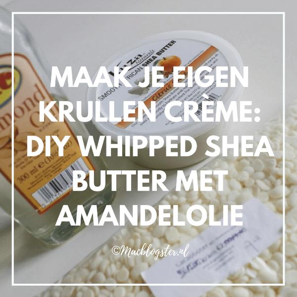 Maak je eigen Krullen Creme: DIY whipped Shea butter met amandelolie