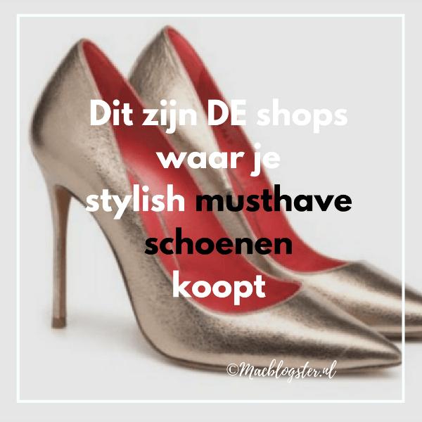 Dit zijn DE shops waar je stylish musthave schoenen koopt