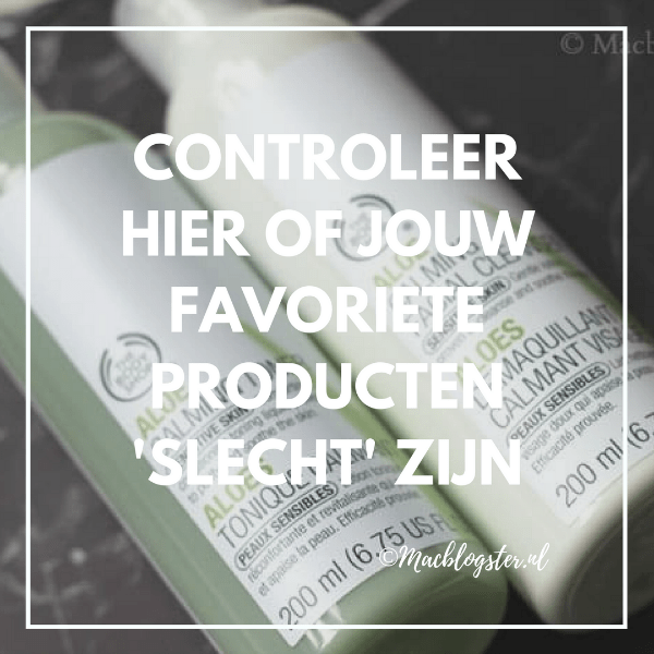 Schadelijke ingrediënten: controleer hier of jouw favo producten 'slecht' zijn