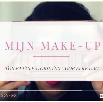 Make-up bag vlog: wat ik dagelijks gebruik