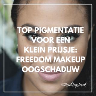 Top pigmentatie voor een klein prijsje:Freedom Makeup oogschaduw
