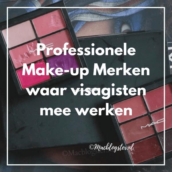 make-up merken waar visagisten mee werken