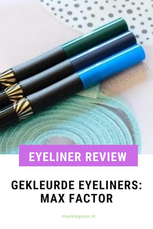 Eyeliners met kleur- Review: Max Factor Eyeliners
