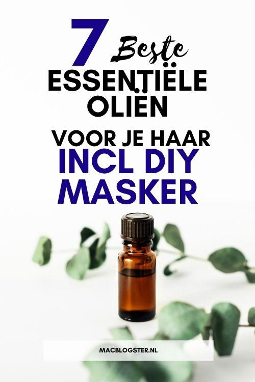 De 7 beste essentiële oliën voor je haar, incl DIY haarmasker