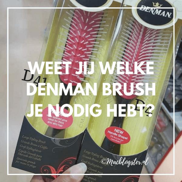 Weet jij welke Denman brush je nodig hebt?