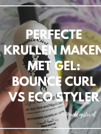 Perfecte krullen maken: Bounce Curl gel vs Eco Styler