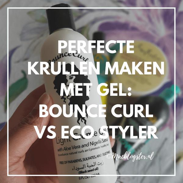 Perfecte krullen maken met gel: Bounce Curl vs Eco Styler