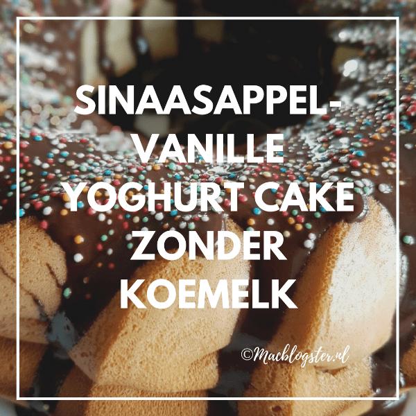 Sinaasapel-vanille-yoghurt cake zonder koemelk