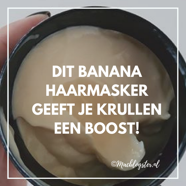 Banana haarmasker The Body Shop geeft je krullen een boost
