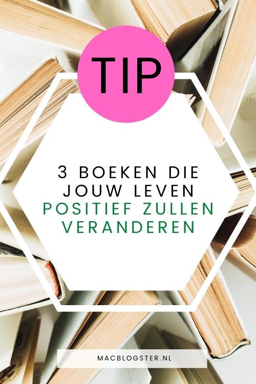 3 Boeken die mijn leven positief hebben veranderd