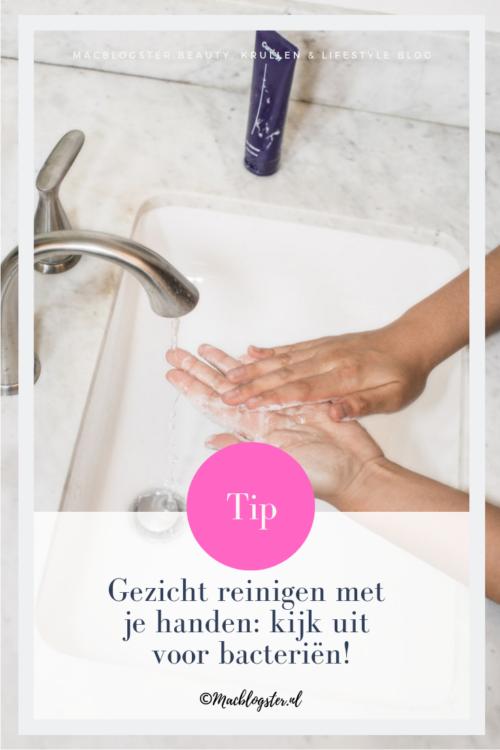 Gezicht reinigen met je  handen: kijk uit voor bacteriën!