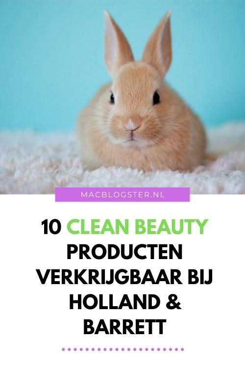 10 Clean Beauty producten verkrijgbaar bij Holland & Barrett